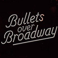Bullets Over Broadway Philadelphia | Academy of Music