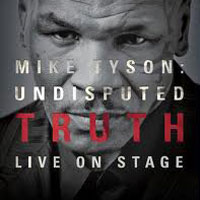 Mike Tyson Undisputed Truth Detroit | Fox Theatre